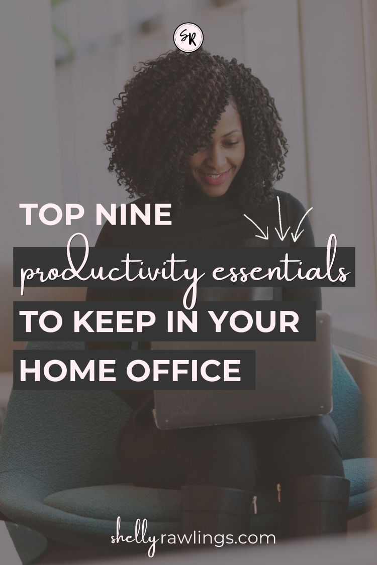 9 Items I Keep in My Home Office | 9 Productivity Essentials to Keep in Your Home Office | Productivity Items for Remote Workers | Home Office Design | Shelly Rawlings