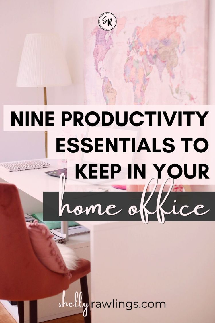 9 ITEMS I KEEP ON MY DESK WHILE WORKING FROM HOME | PRODUCTIVITY ESSENTIALS FOR REMOTE WORKERS AND FREELANCERS | SHELLYRAWLINGS.COM