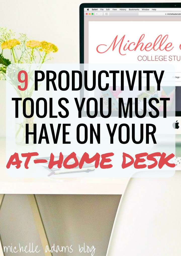 9 Productivity Tools Items You Must Have on Your At-Home Home Office Desk   Michelle Adams Blog #workfromhome #study #studying #college #telecommute #working #work #desk #organization