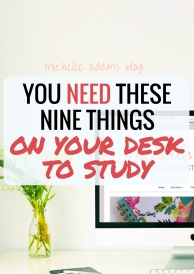 9 Things You Need to work study be Productive on your home office desk study desk - Michelle Adams Blog