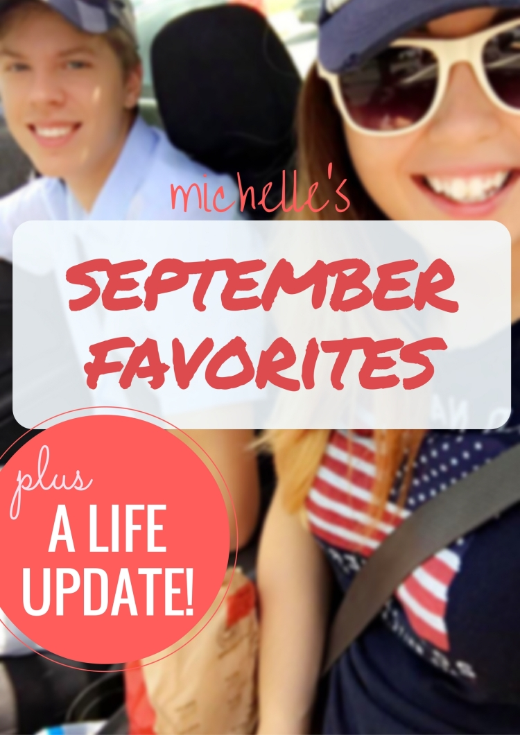 September Favorites and Life Update | Michelle Adams Blog products favs blog blogger college