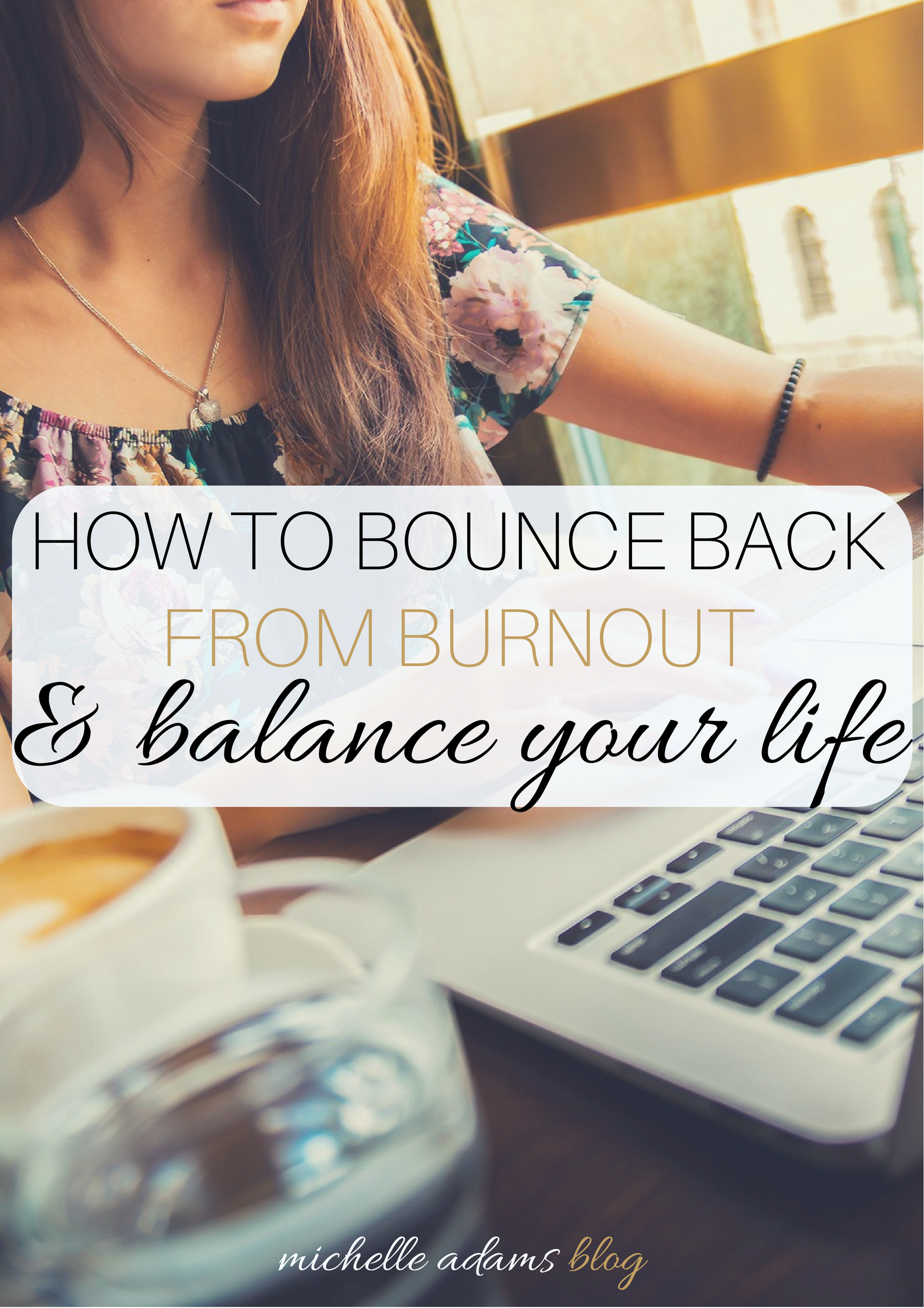 Burnout: What Is Burnout? & How To Bounce Back!