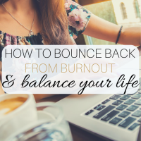 How to Bounce Back When You're on the Verge of Burnout—Balancing School, Work, & Relationships