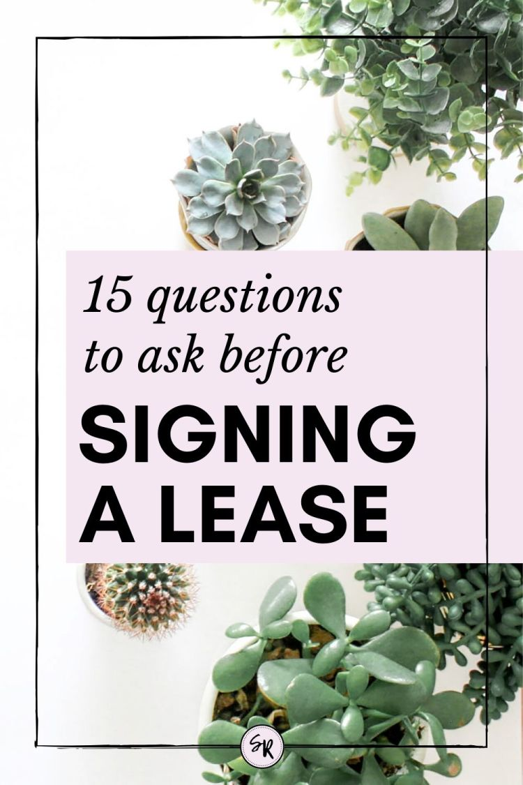15 Questions To Ask Before Signing A Lease | ShellyRawlings.com