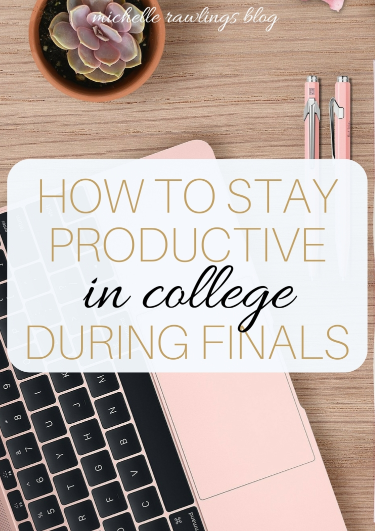 How to Stay Productive in College During Finals When You have an Overwhelming Workload | beat procrastination time management college students university | Michelle Adams Rawlings Blog