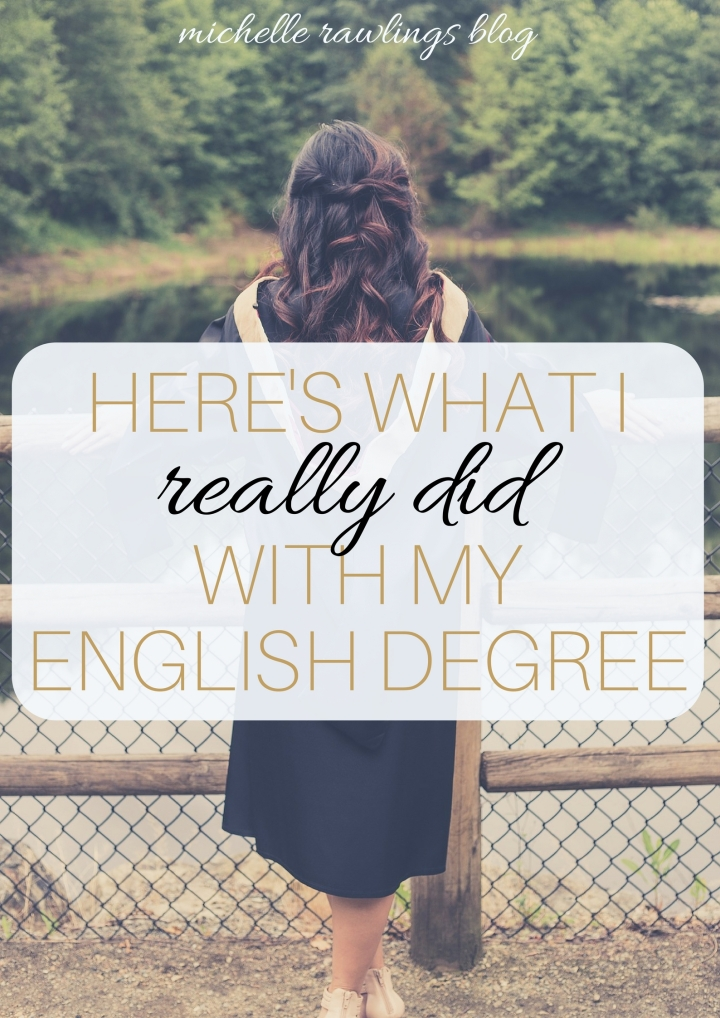 Story Time: Here's What I REALLY Did with my English Degree | English Major Careers | Michelle Adams Rawlings Blog