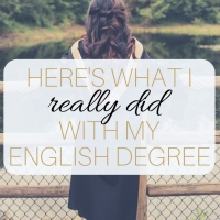 Story Time: Here's What I Really Did With My English Degree