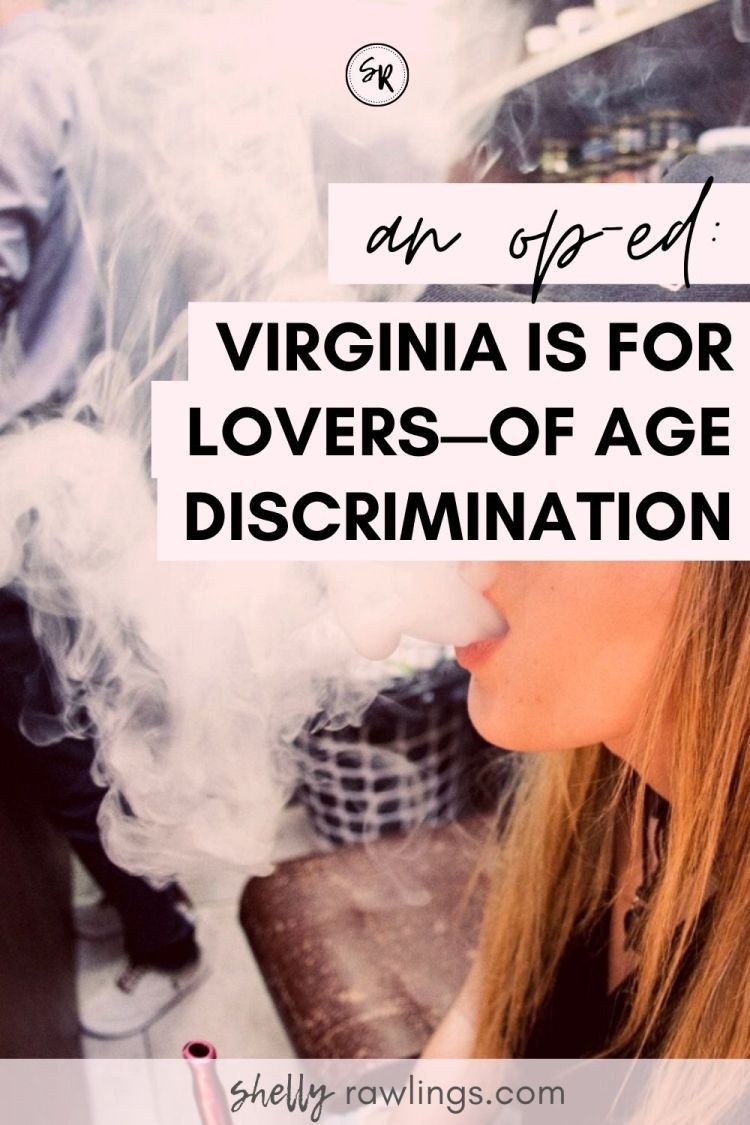 Op-Ed | Virginia Is For Lovers—Of Age Discrimination | ShellyRawlings.com