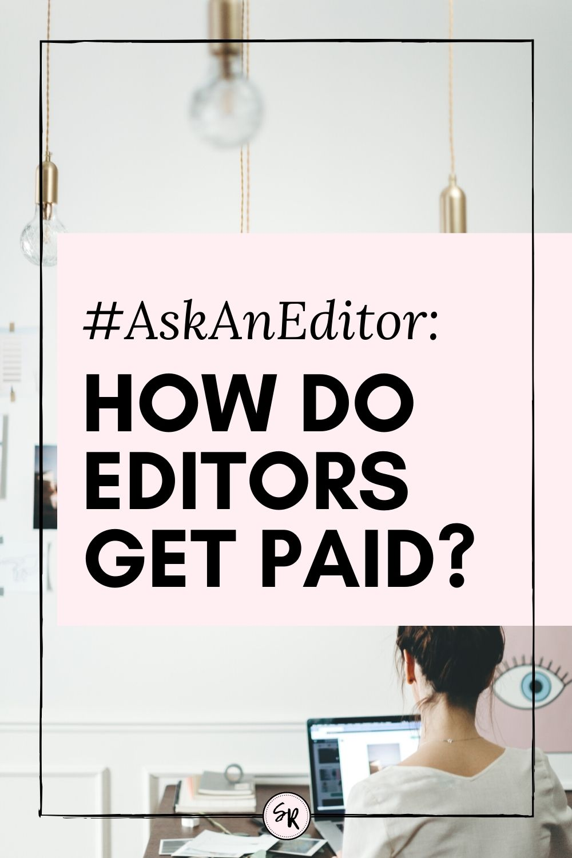 #AskAnEditor: How Do Editors Get Paid? | Freelance Editing | ShellyRawlings.com