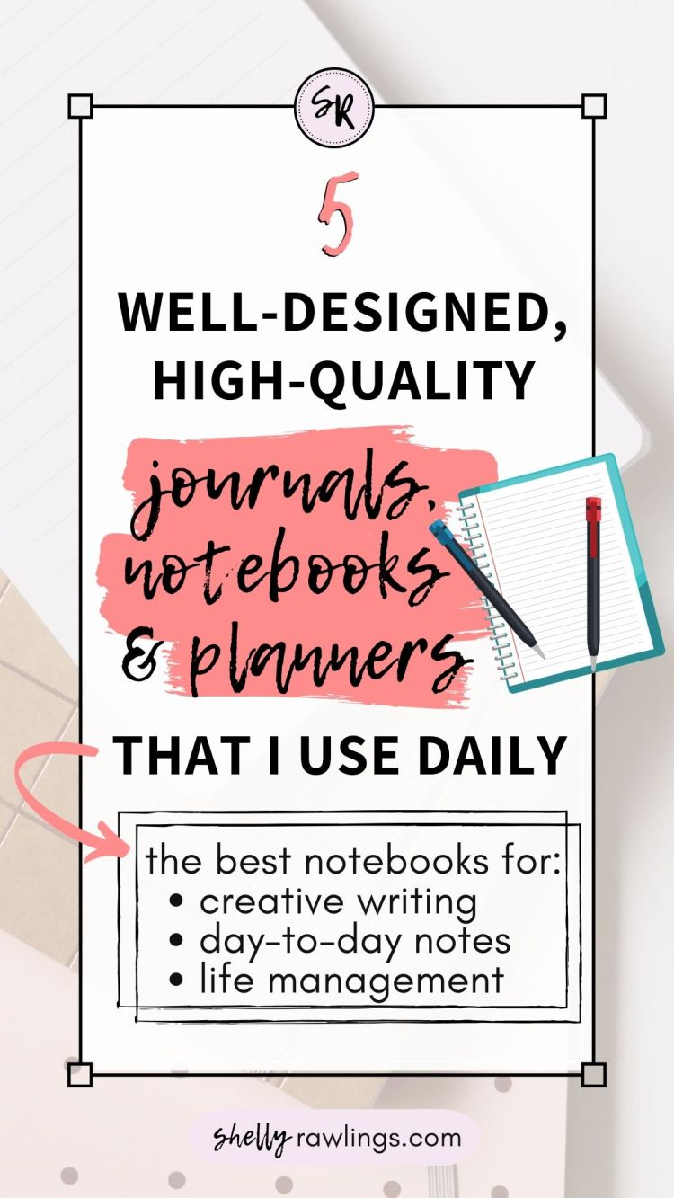 A Professional Editor's Favorite Journals and Planners — 5 Notebooks I Use Every Day | ShellyRawlings