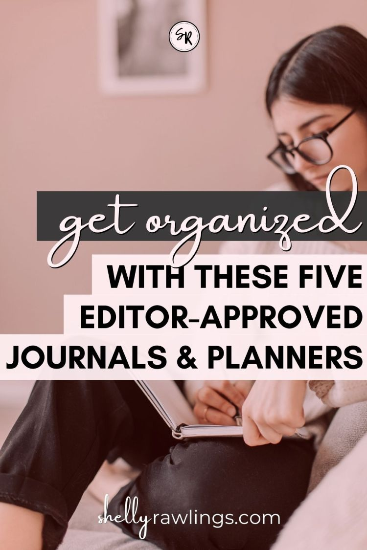 A PROFESSIONAL EDITOR'S FAVORITE JOURNALS AND PLANNERS — 5 NOTEBOOKS I USE EVERY DAY | ShellyRawlings.com