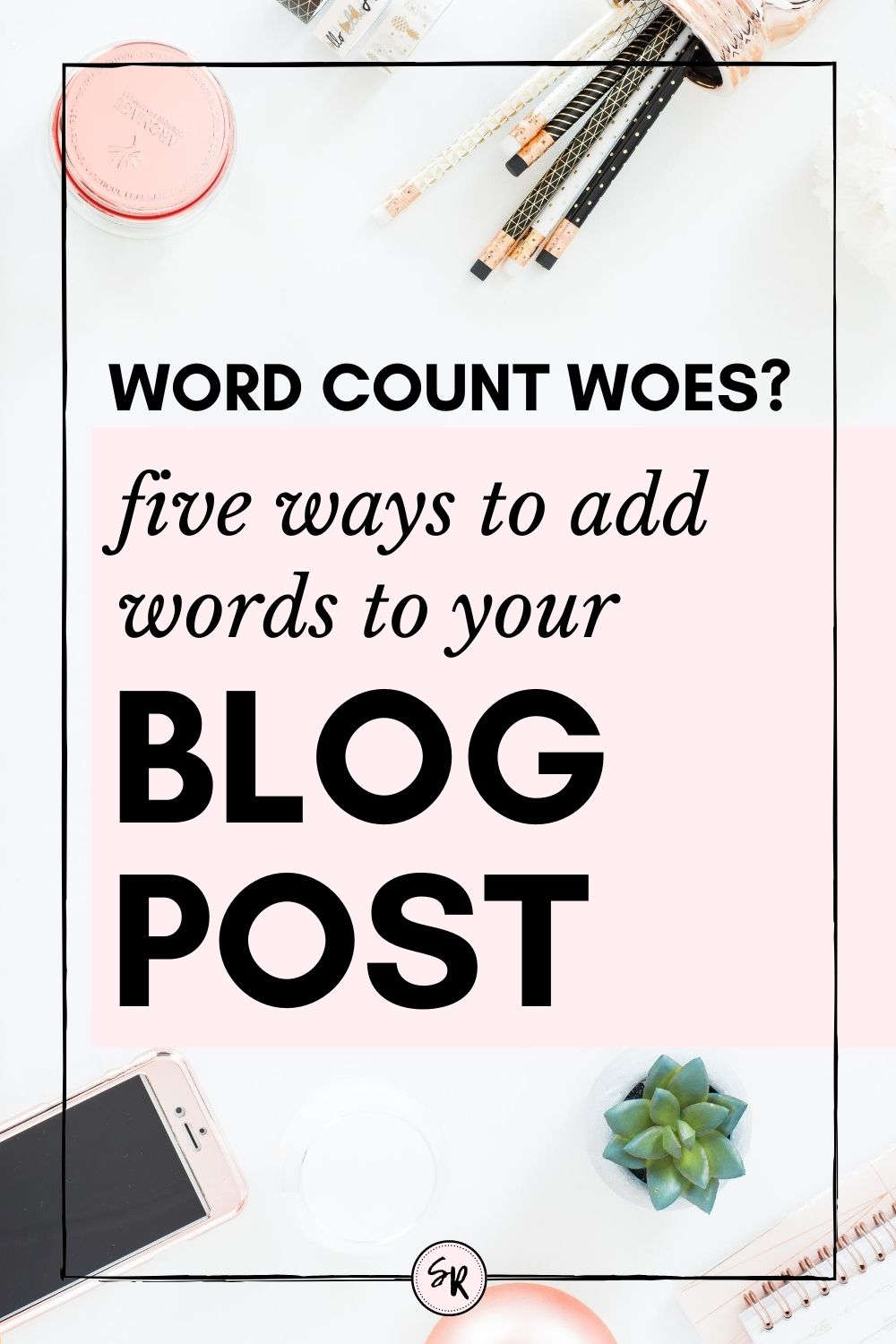 5 Easy Ways To Add Words To Your Blog Post
