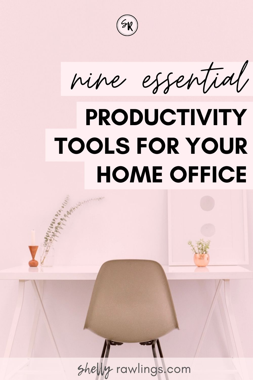 9 ITEMS I KEEP ON MY DESK WHILE WORKING FROM HOME | PRODUCTIVITY TOOLS FOR REMOTE WORKERS AND FREELANCERS | SHELLYRAWLINGS.COM