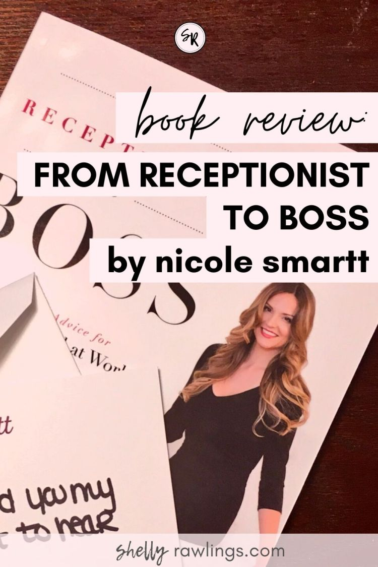 "BOOK REVIEW: ""FROM RECEPTIONIST TO BOSS"" BY NICOLE SMARTT"