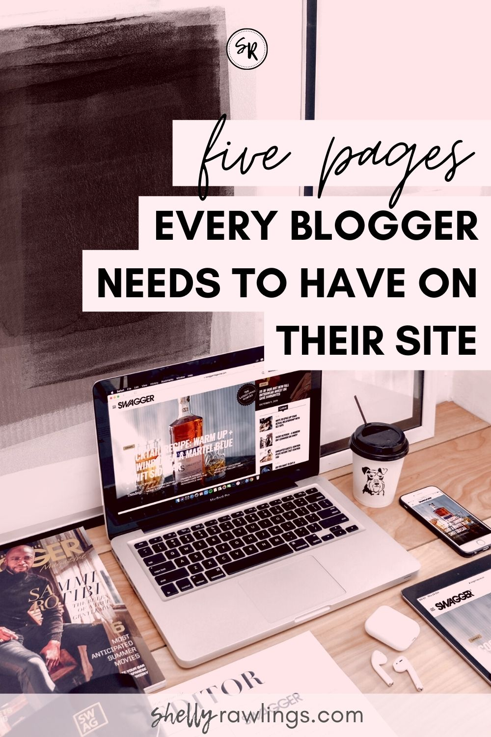 5 Pages You Need to Have On Your Blog | Pages Every Blogger Really Needs on Their Site